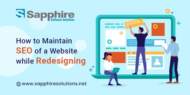 How to Maintain SEO of a Website while Redesigning it?